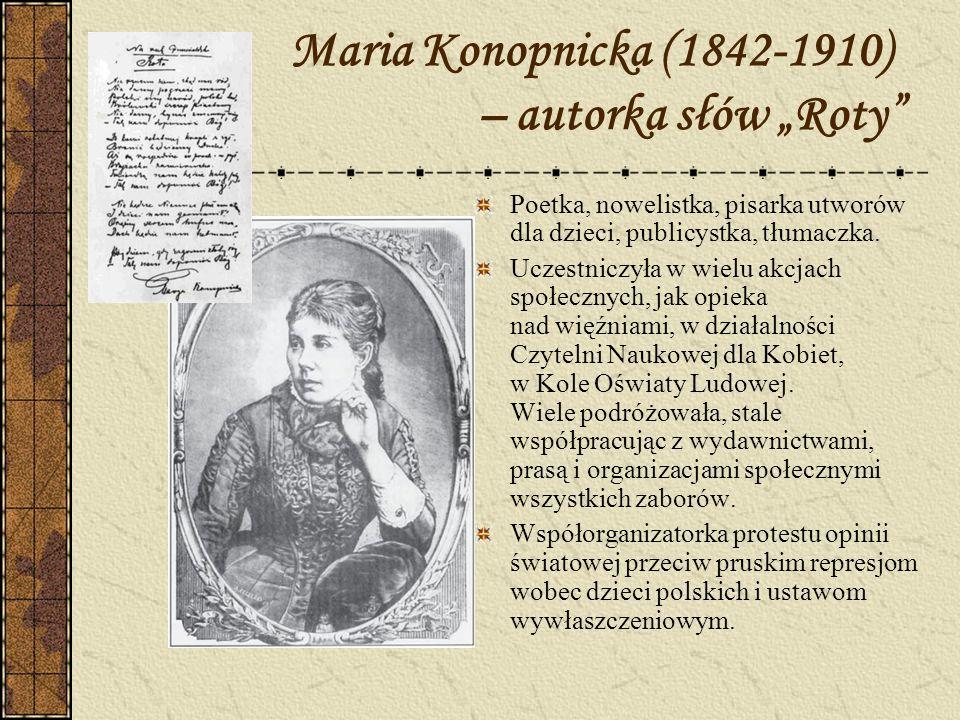 """Maria Konopnicka (1842-1910) – autorka słów """"Roty"""