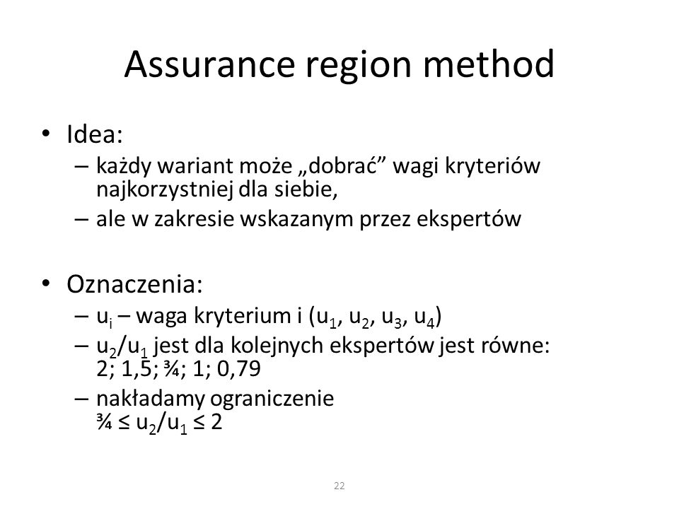 Assurance region method