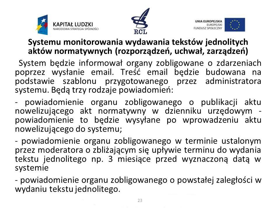 Systemu monitorowania wydawania tekstów jednolitych aktów normatywnych (rozporządzeń, uchwał, zarządzeń)