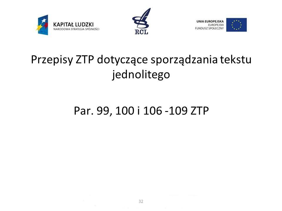 Przepisy ZTP dotyczące sporządzania tekstu jednolitego Par
