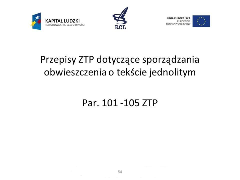 Przepisy ZTP dotyczące sporządzania obwieszczenia o tekście jednolitym