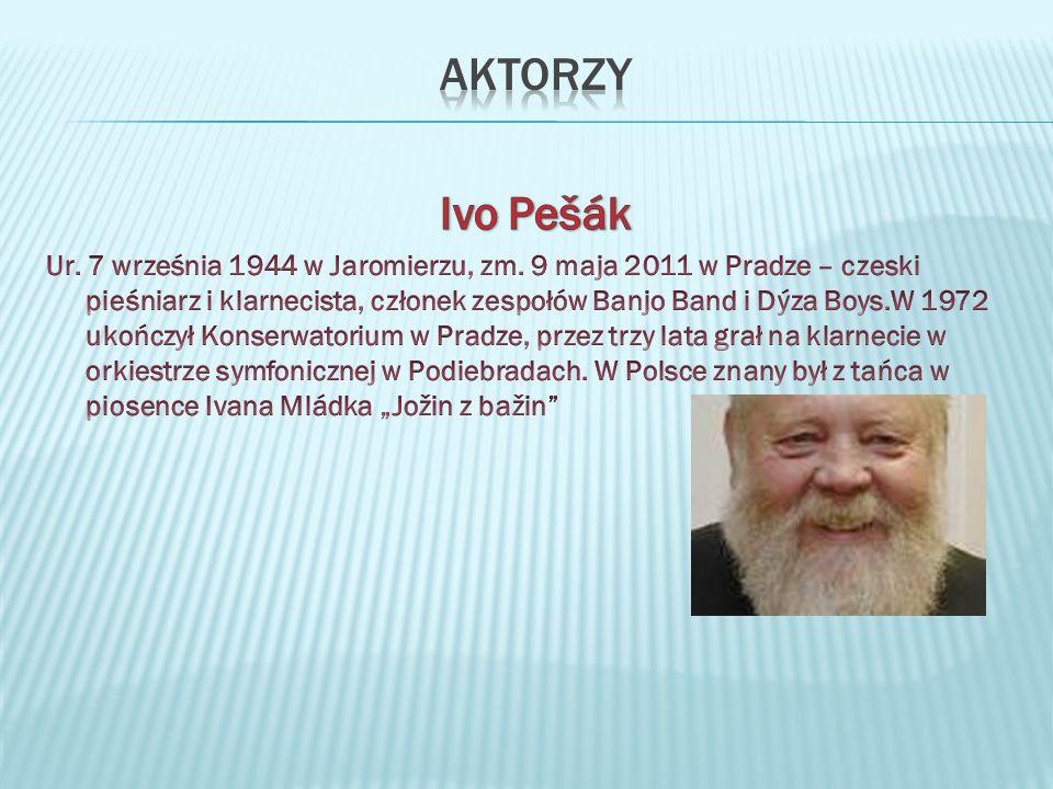 Aktorzy Ivo Pešák.