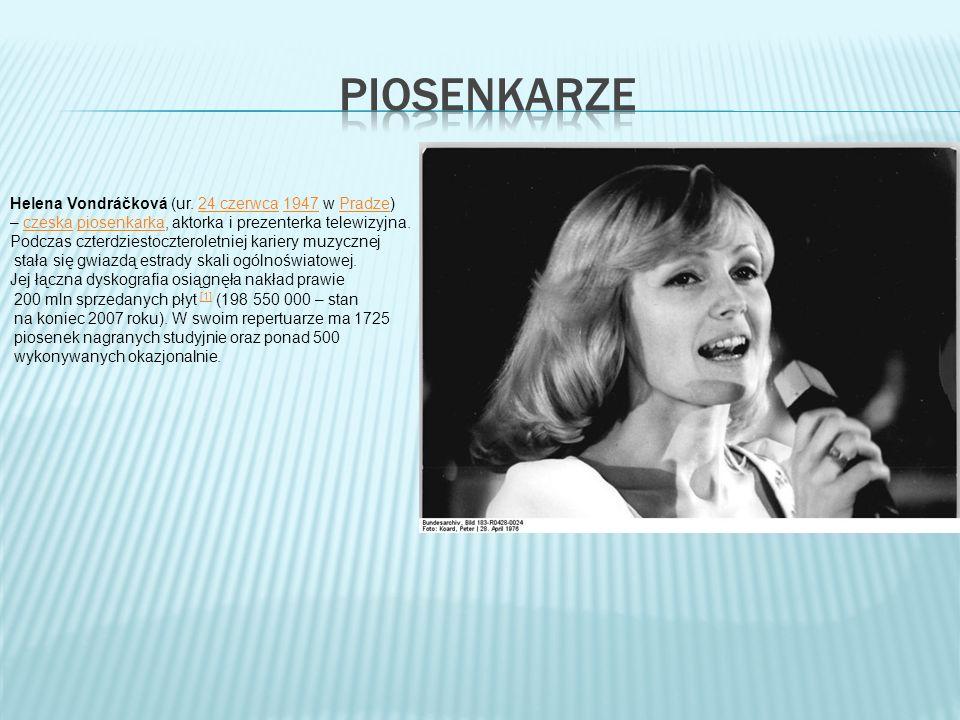 piosenkarze Helena Vondráčková (ur. 24 czerwca 1947 w Pradze)