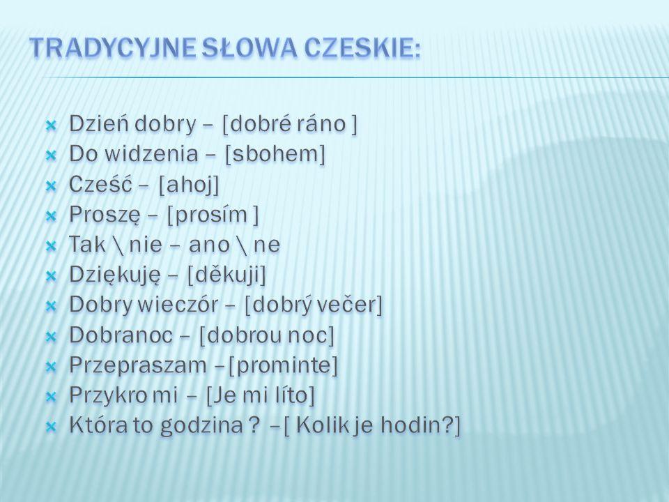 Tradycyjne słowa czeskie: