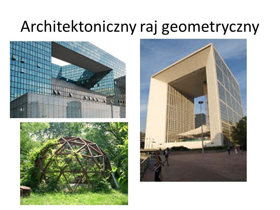 Architektoniczny raj geometryczny