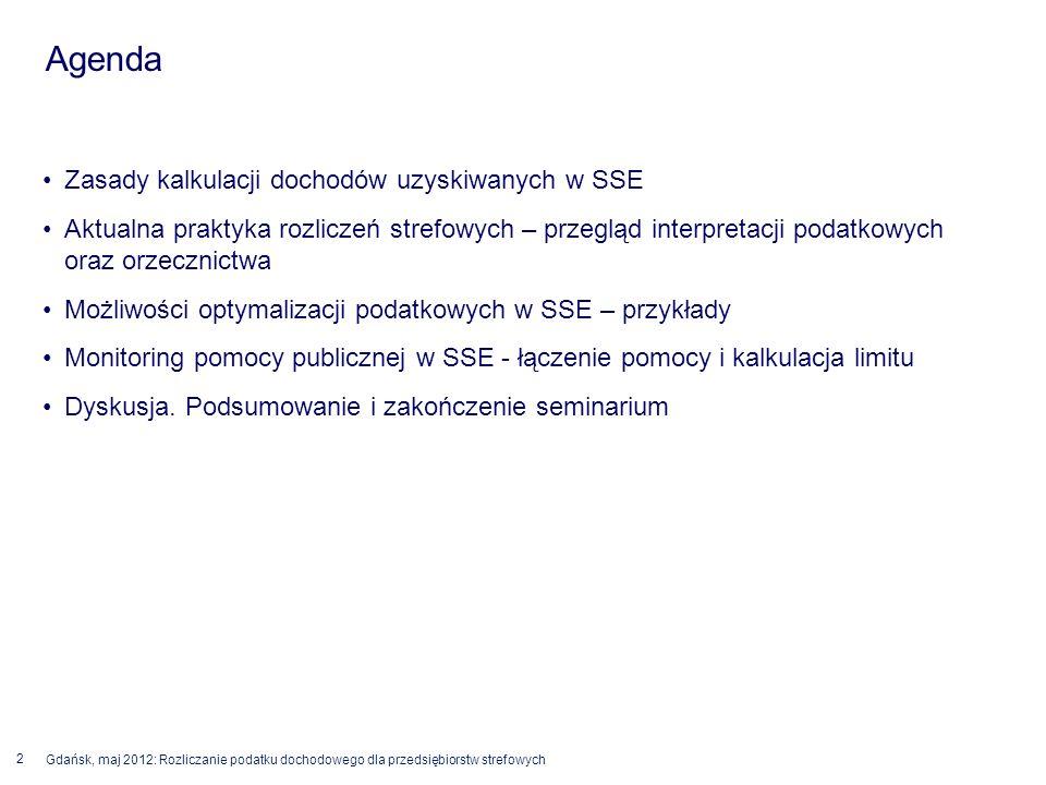 Agenda Zasady kalkulacji dochodów uzyskiwanych w SSE