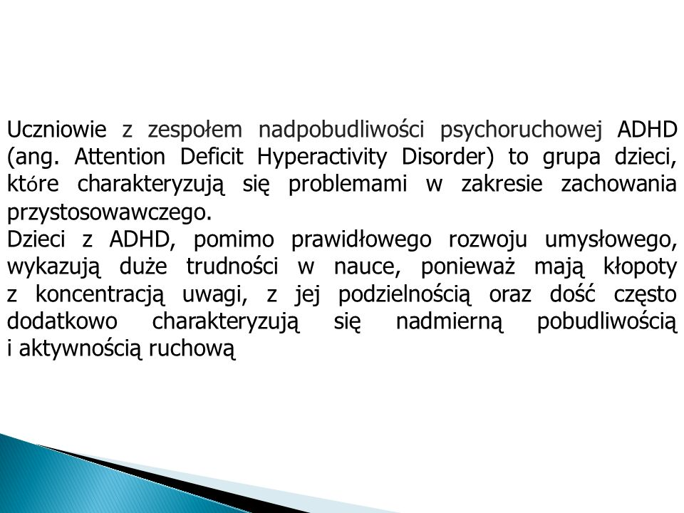 Uczniowie z zespołem nadpobudliwości psychoruchowej ADHD (ang