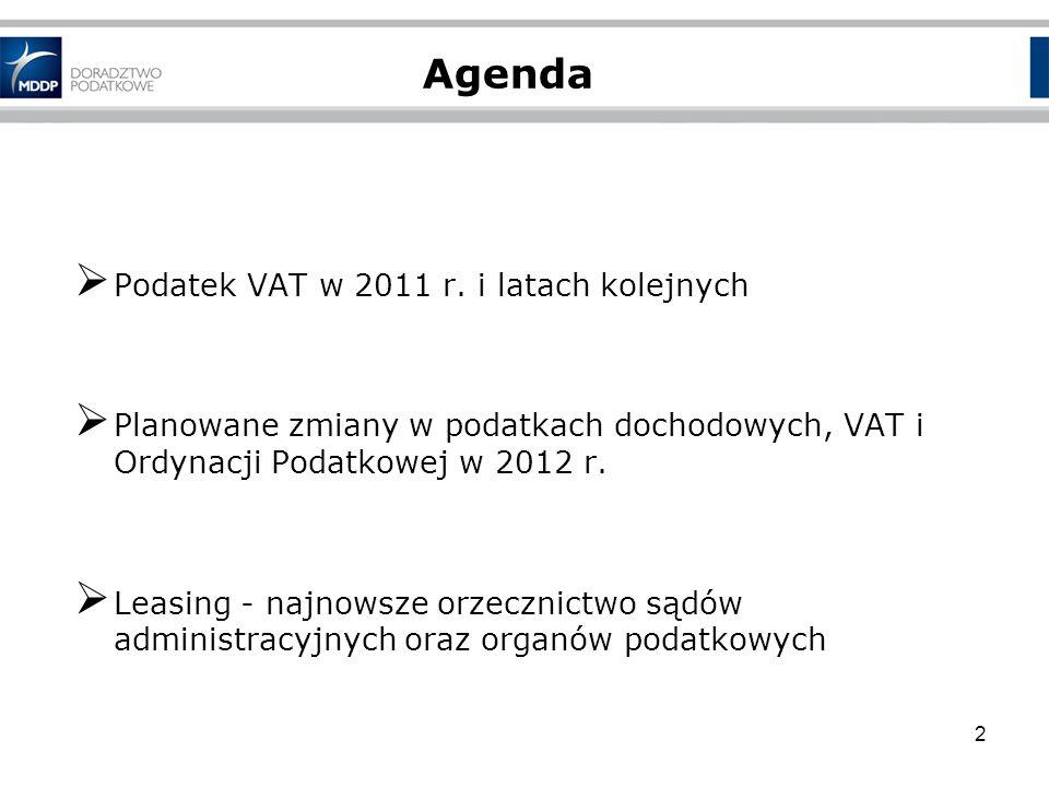 Agenda Podatek VAT w 2011 r. i latach kolejnych