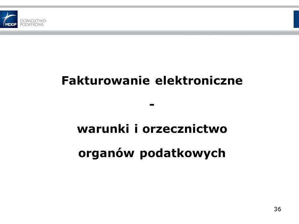 Fakturowanie elektroniczne warunki i orzecznictwo