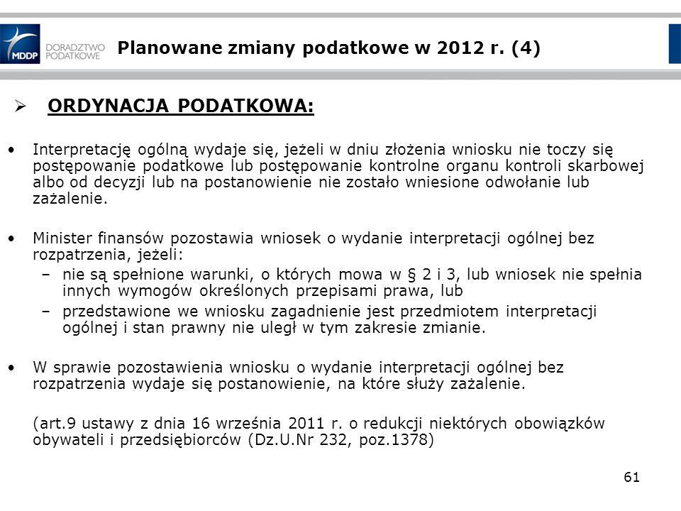 Planowane zmiany podatkowe w 2012 r. (4)