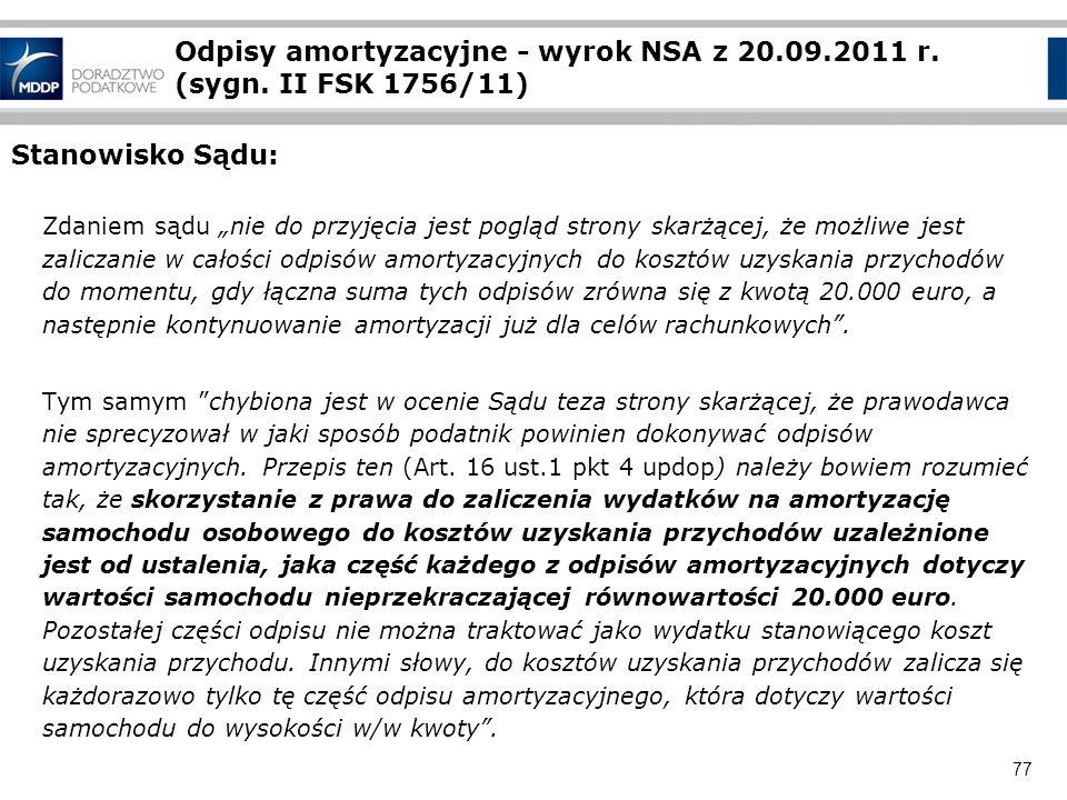 Odpisy amortyzacyjne - wyrok NSA z 20. 09. 2011 r. (sygn