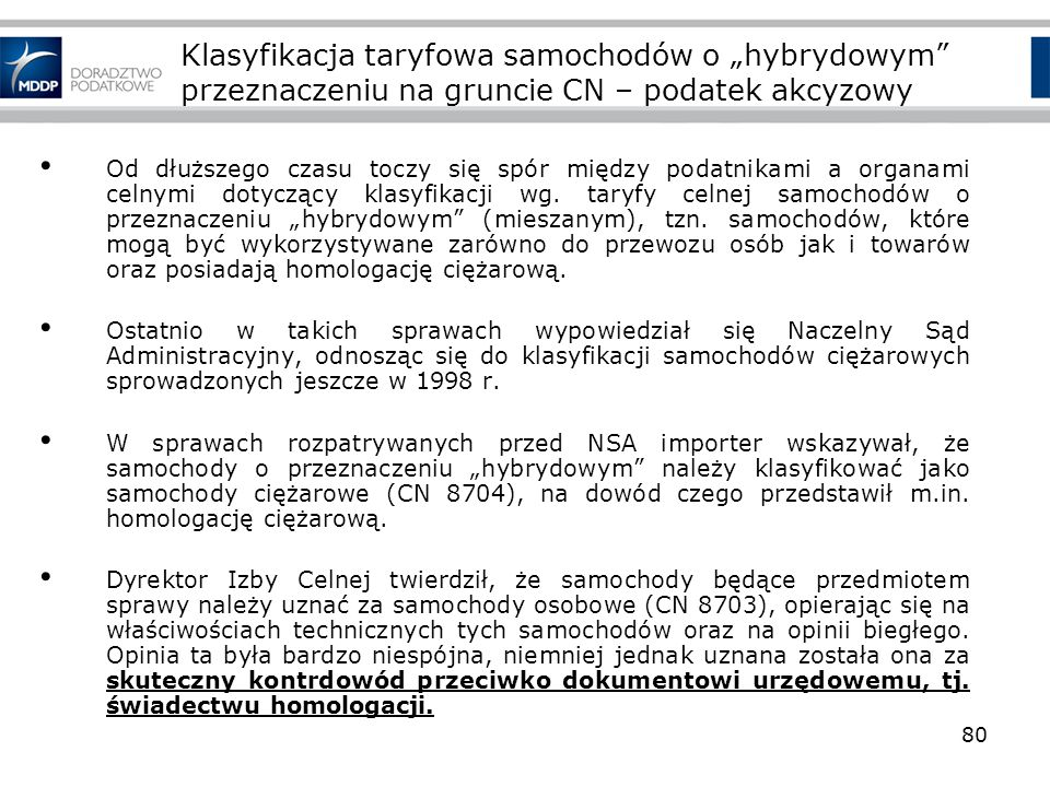 """Klasyfikacja taryfowa samochodów o """"hybrydowym przeznaczeniu na gruncie CN – podatek akcyzowy"""