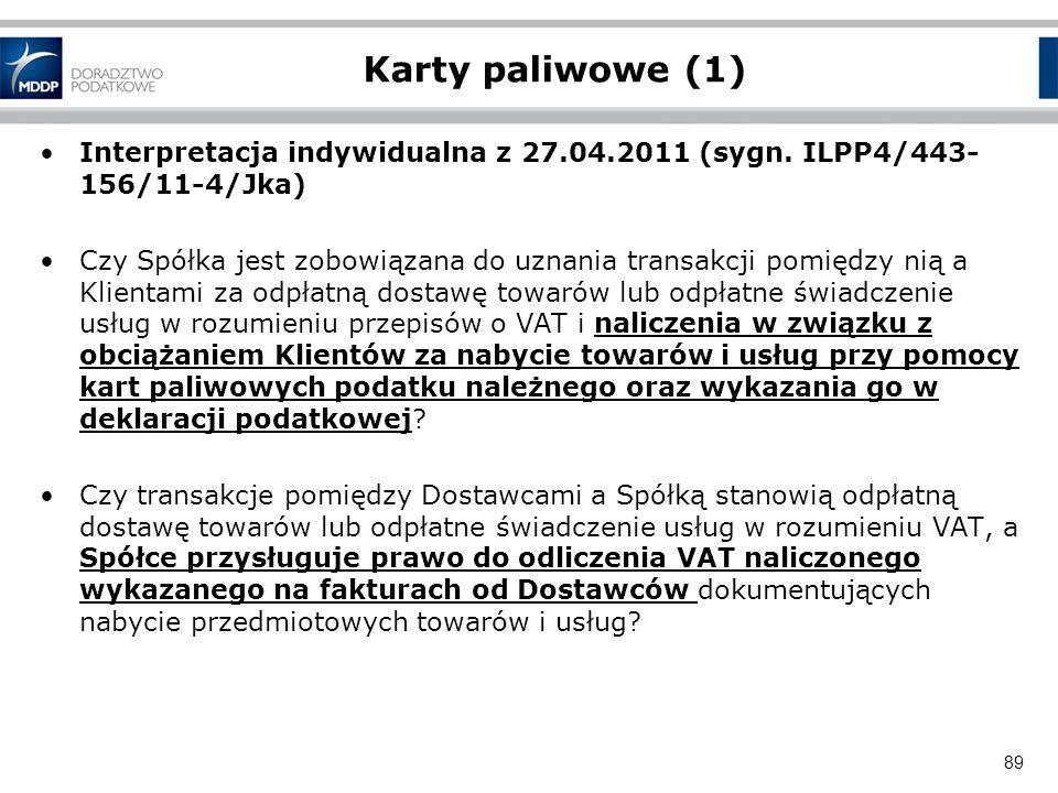 Karty paliwowe (1)Interpretacja indywidualna z 27.04.2011 (sygn. ILPP4/443-156/11-4/Jka)