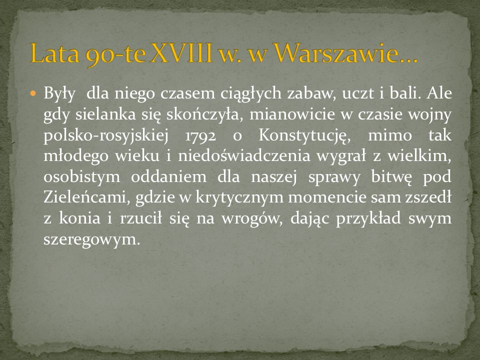 Lata 90-te XVIII w. w Warszawie…