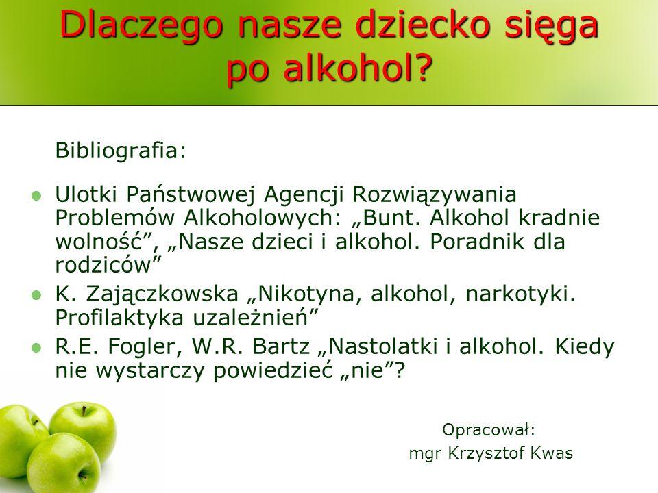 Dlaczego nasze dziecko sięga po alkohol