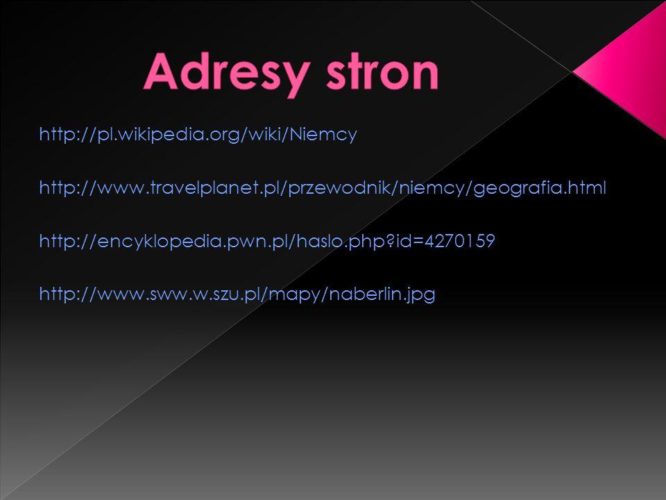 Adresy stron http://pl.wikipedia.org/wiki/Niemcy