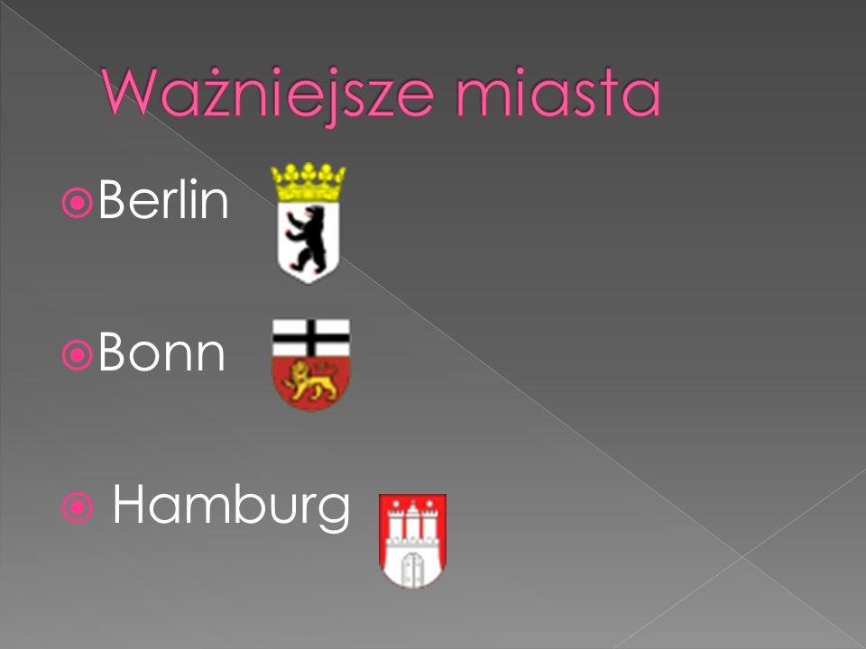 Ważniejsze miasta Berlin Bonn Hamburg