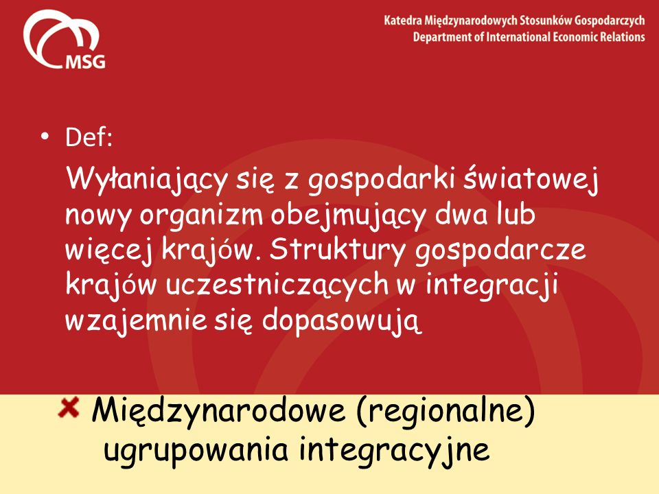Międzynarodowe (regionalne) ugrupowania integracyjne