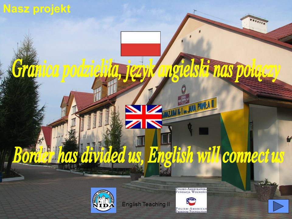 Granica podzieliła, język angielski nas połączy