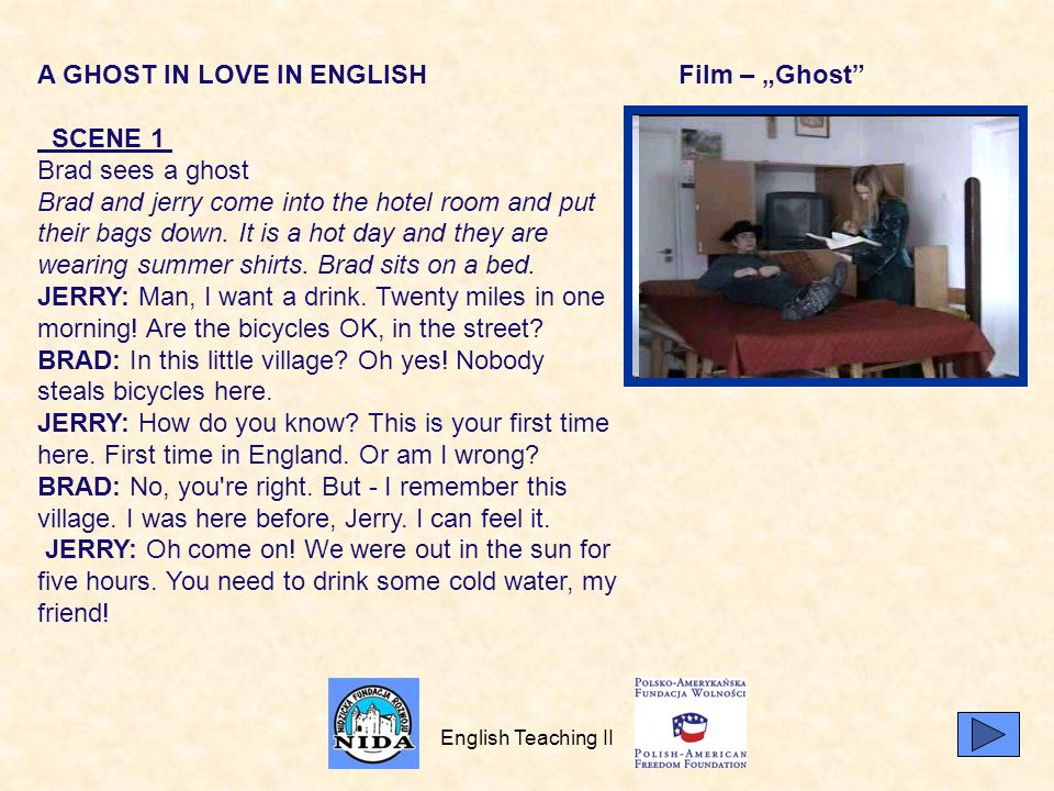 A GHOST IN LOVE IN ENGLISH SCENE 1 Brad sees a ghost