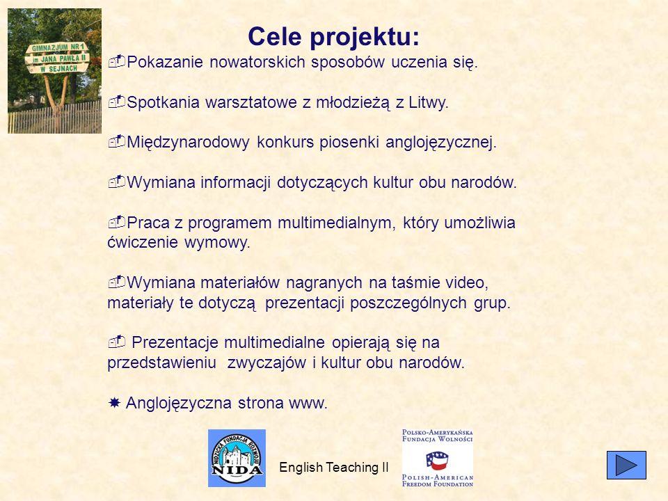 Cele projektu: Pokazanie nowatorskich sposobów uczenia się.