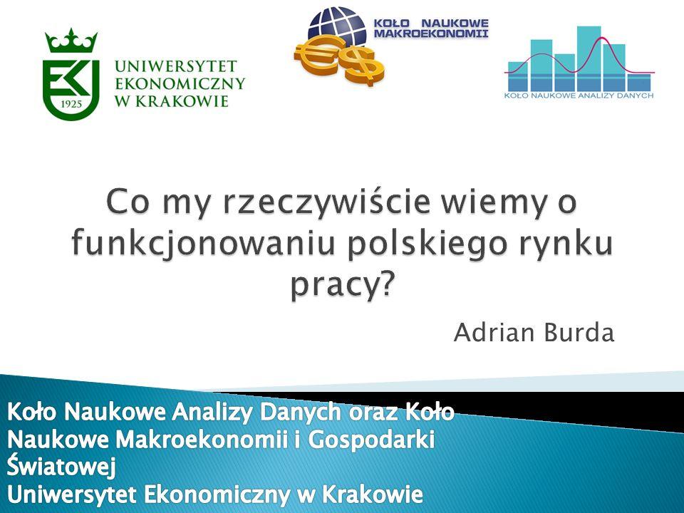 Co my rzeczywiście wiemy o funkcjonowaniu polskiego rynku pracy