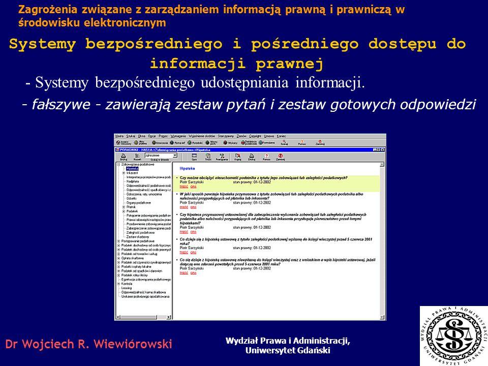 - Systemy bezpośredniego udostępniania informacji.