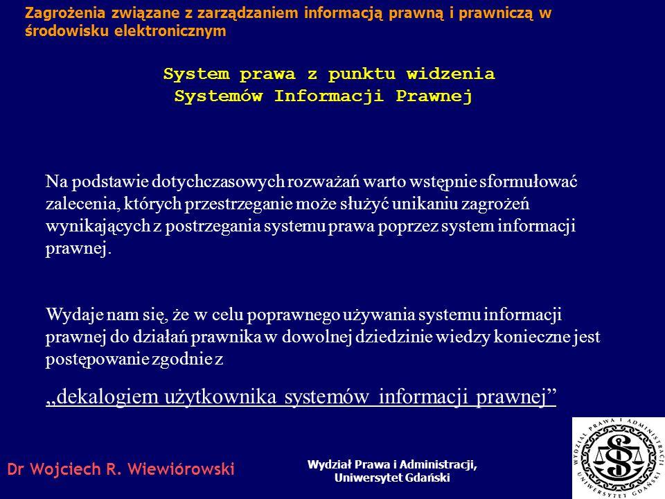 """""""dekalogiem użytkownika systemów informacji prawnej"""