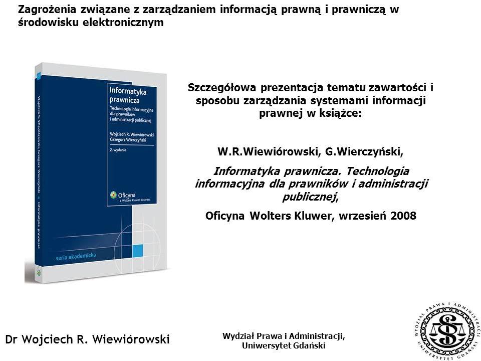 Dr Wojciech R. Wiewiórowski