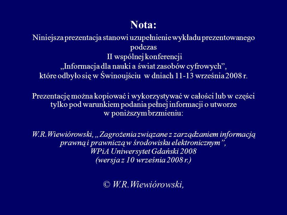 Nota: © W.R.Wiewiórowski,