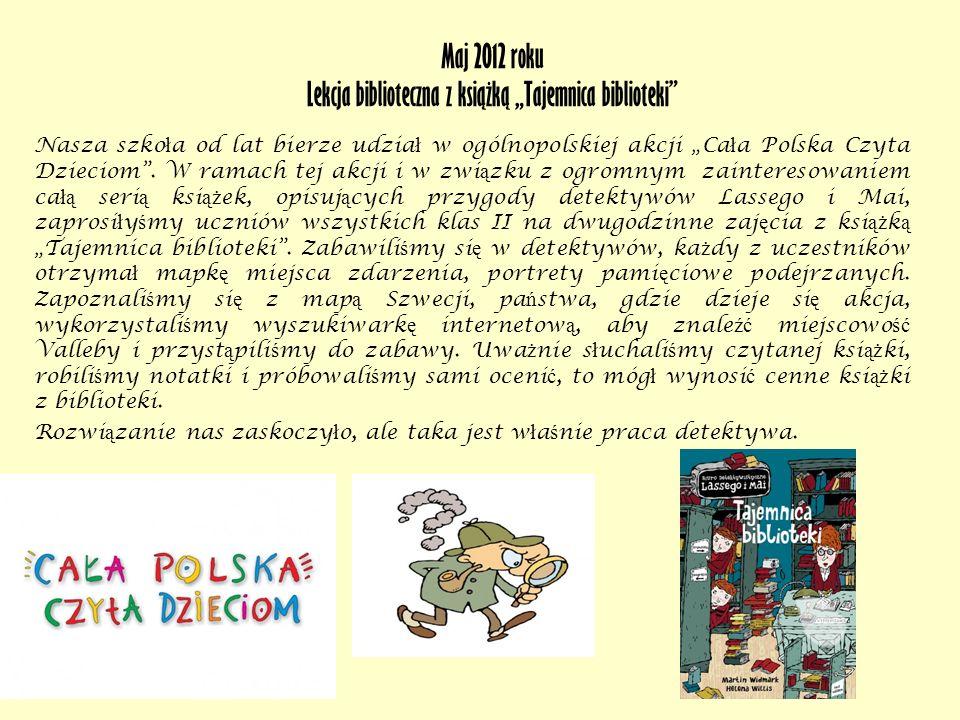 """Maj 2012 roku Lekcja biblioteczna z książką """"Tajemnica biblioteki"""