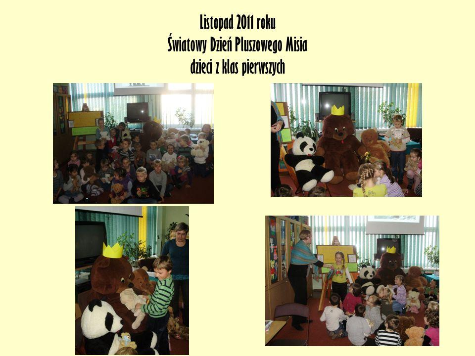 Listopad 2011 roku Światowy Dzień Pluszowego Misia dzieci z klas pierwszych