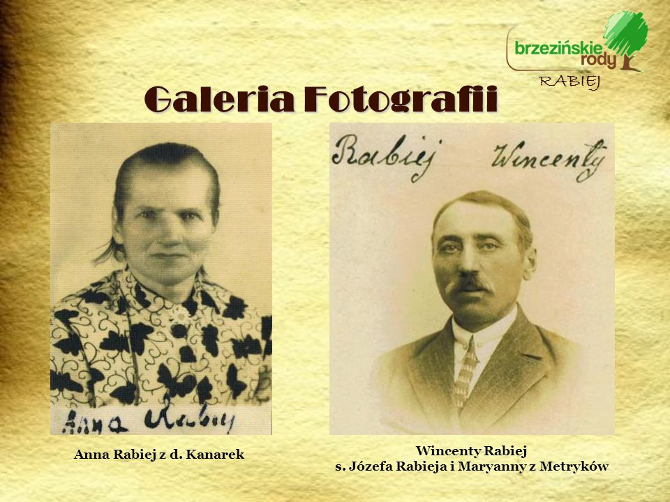 s. Józefa Rabieja i Maryanny z Metryków