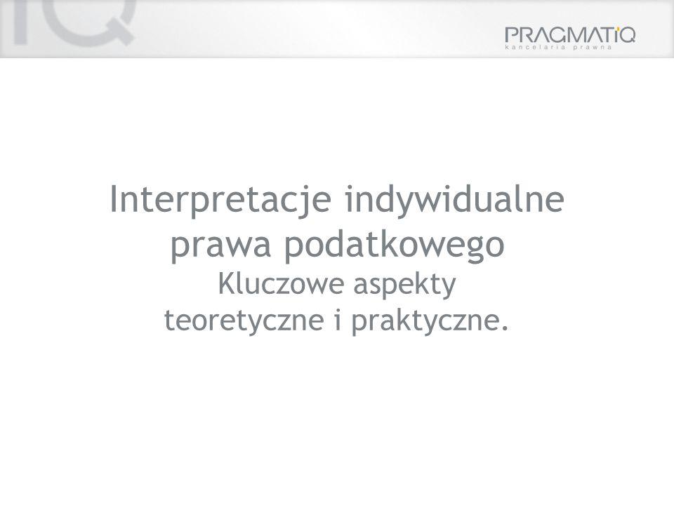 Interpretacje indywidualne prawa podatkowego