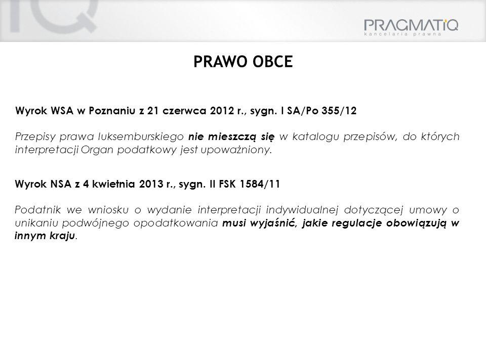 PRAWO OBCE Wyrok WSA w Poznaniu z 21 czerwca 2012 r., sygn. I SA/Po 355/12.