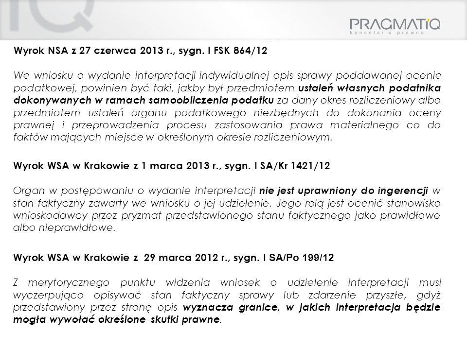 Wyrok NSA z 27 czerwca 2013 r., sygn. I FSK 864/12