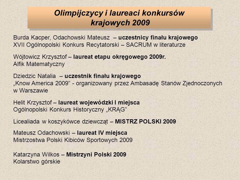 Olimpijczycy i laureaci konkursów krajowych 2009