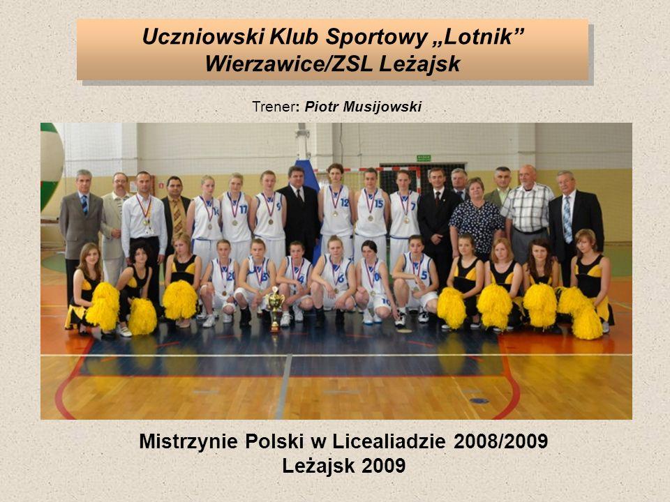 """Uczniowski Klub Sportowy """"Lotnik Wierzawice/ZSL Leżajsk"""
