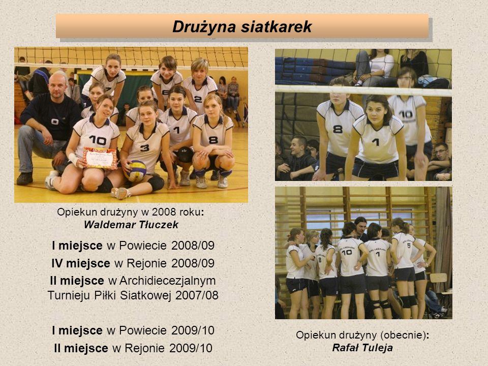 Drużyna siatkarek I miejsce w Powiecie 2008/09