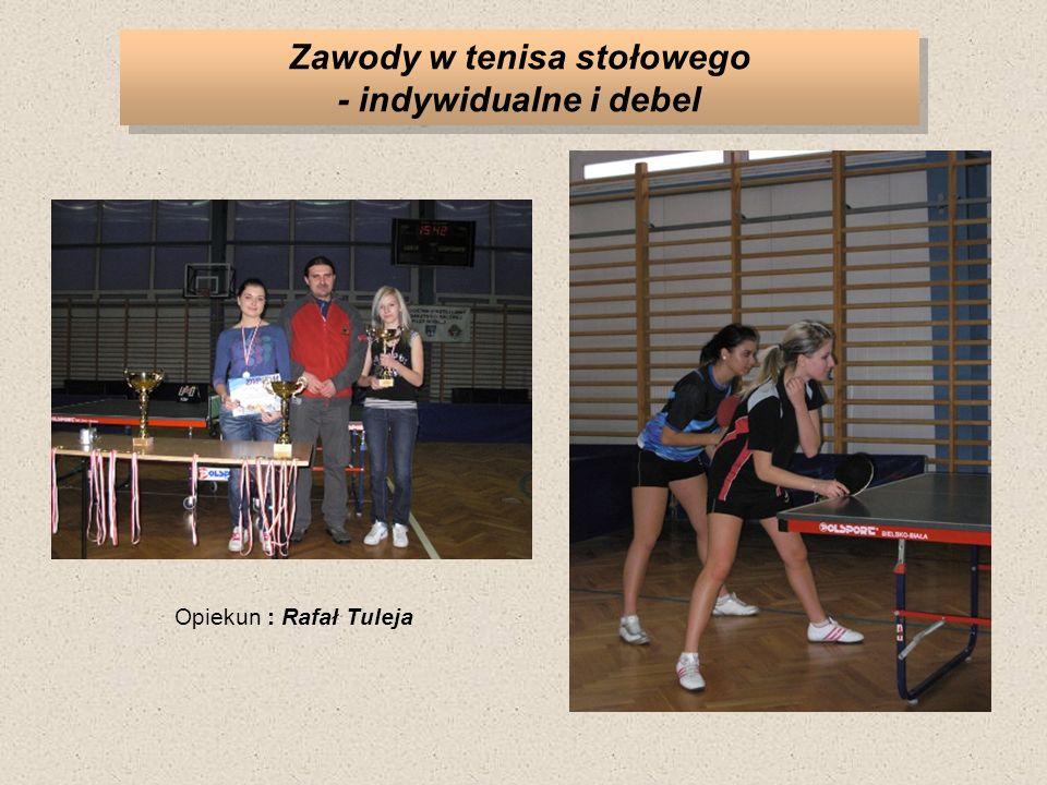 Zawody w tenisa stołowego - indywidualne i debel