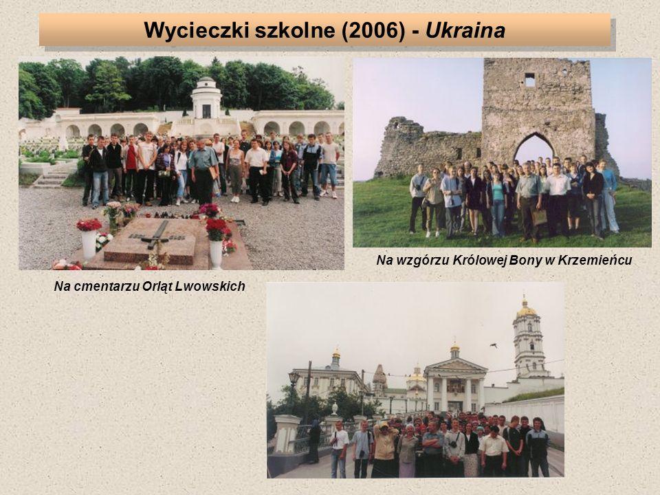 Wycieczki szkolne (2006) - Ukraina