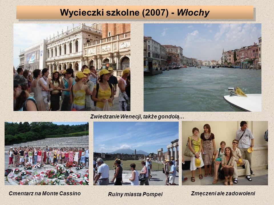 Wycieczki szkolne (2007) - Włochy