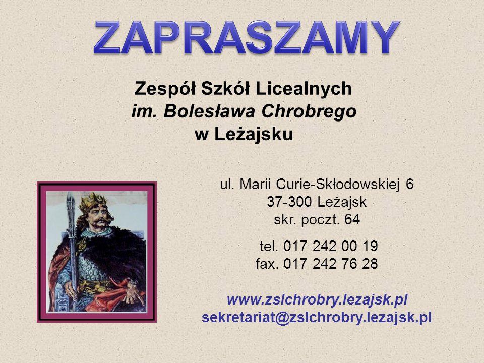 Zespół Szkół Licealnych im. Bolesława Chrobrego w Leżajsku