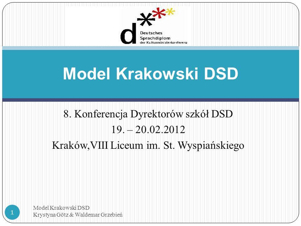 Model Krakowski DSD 8. Konferencja Dyrektorów szkół DSD