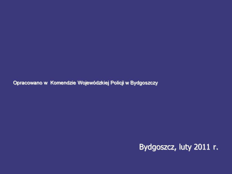 Opracowano w Komendzie Wojewódzkiej Policji w Bydgoszczy