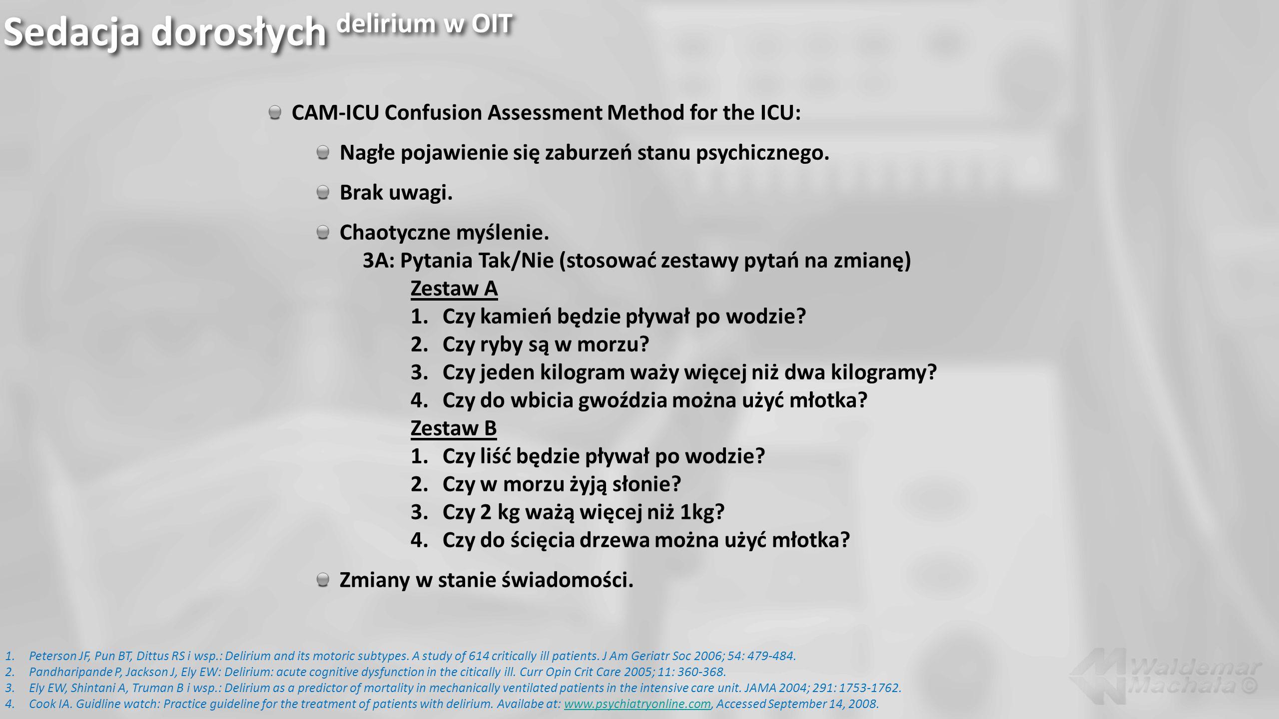 Sedacja dorosłych delirium w OIT