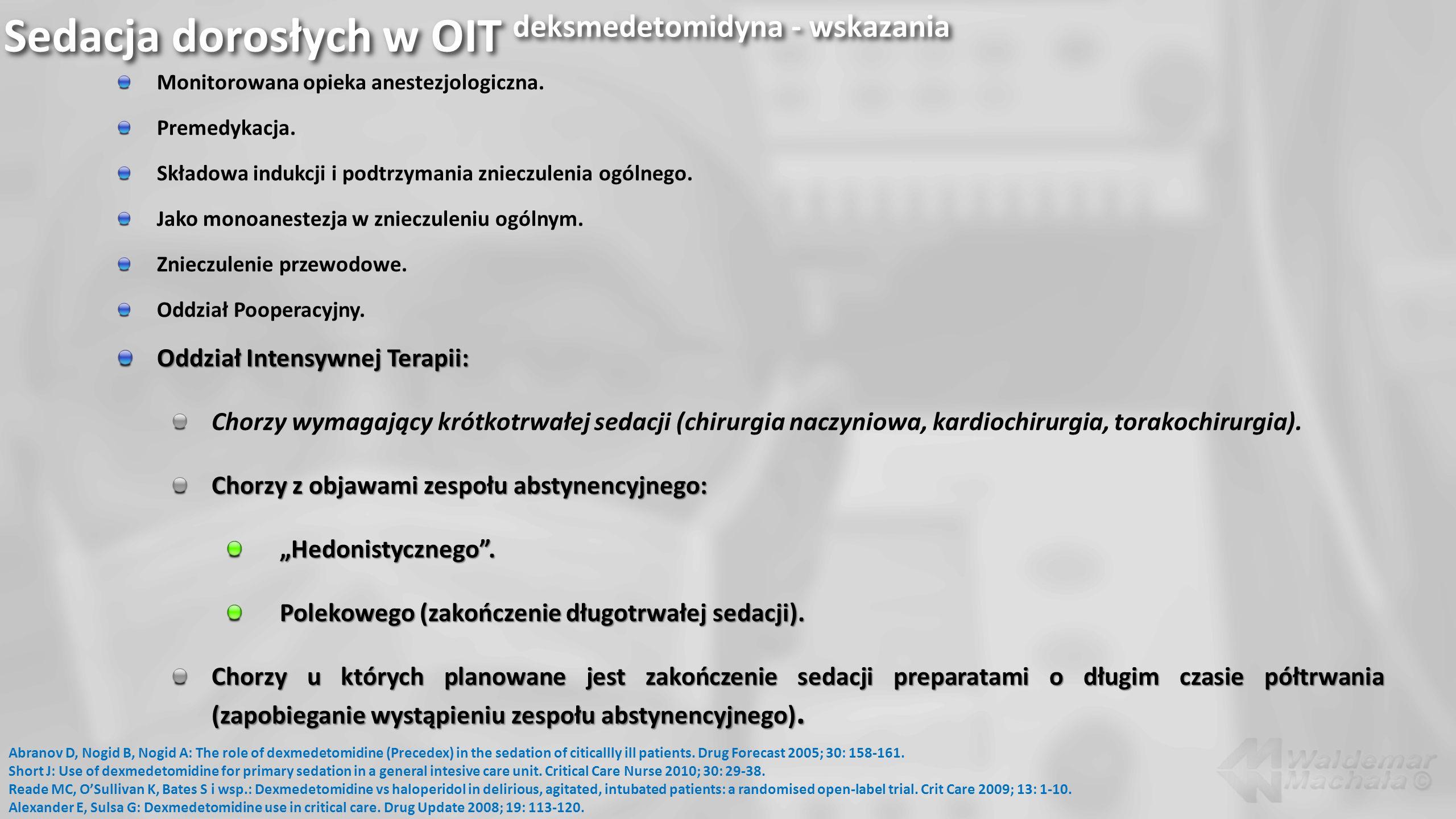 Sedacja dorosłych w OIT deksmedetomidyna - wskazania