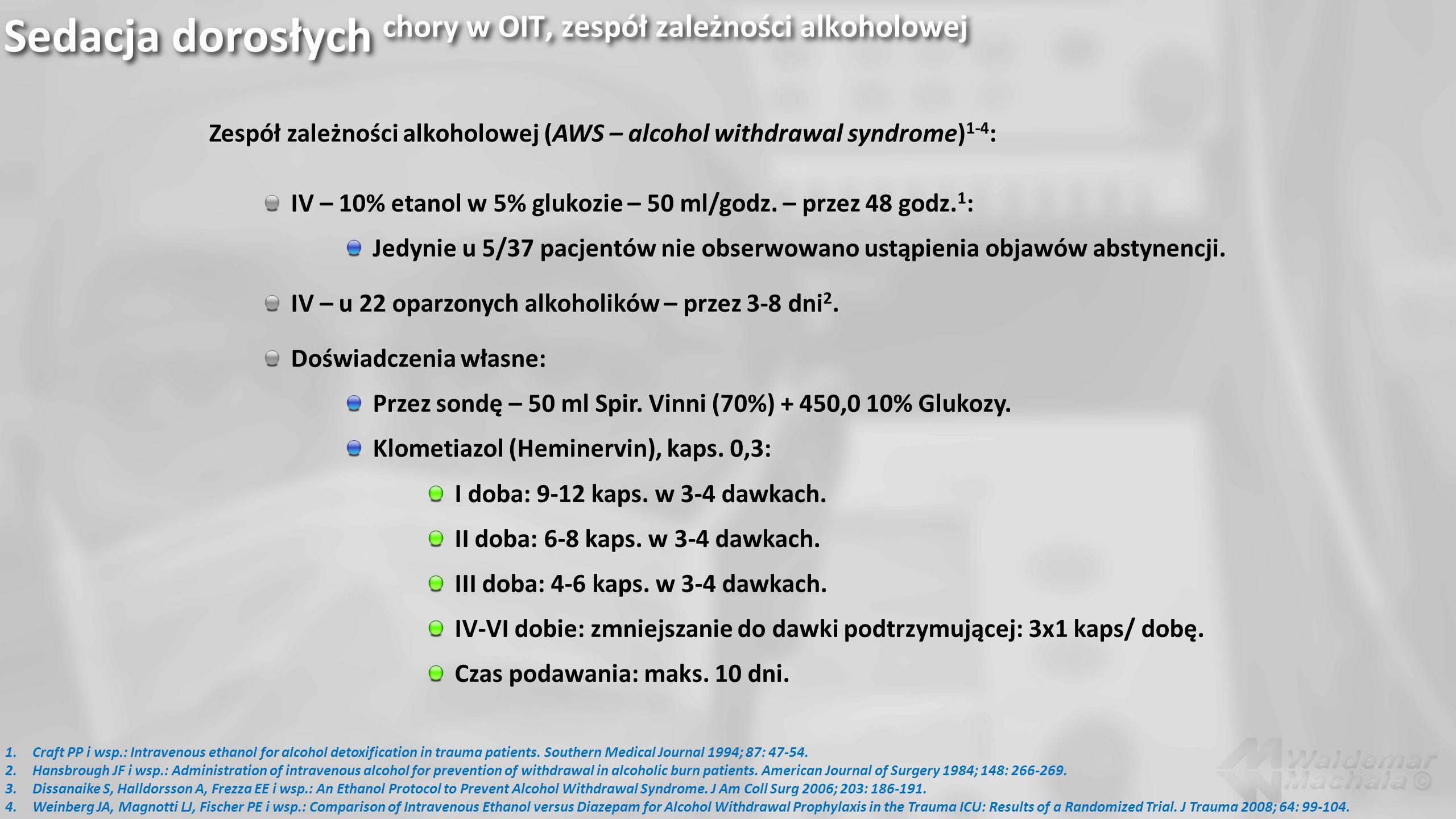 Sedacja dorosłych chory w OIT, zespół zależności alkoholowej