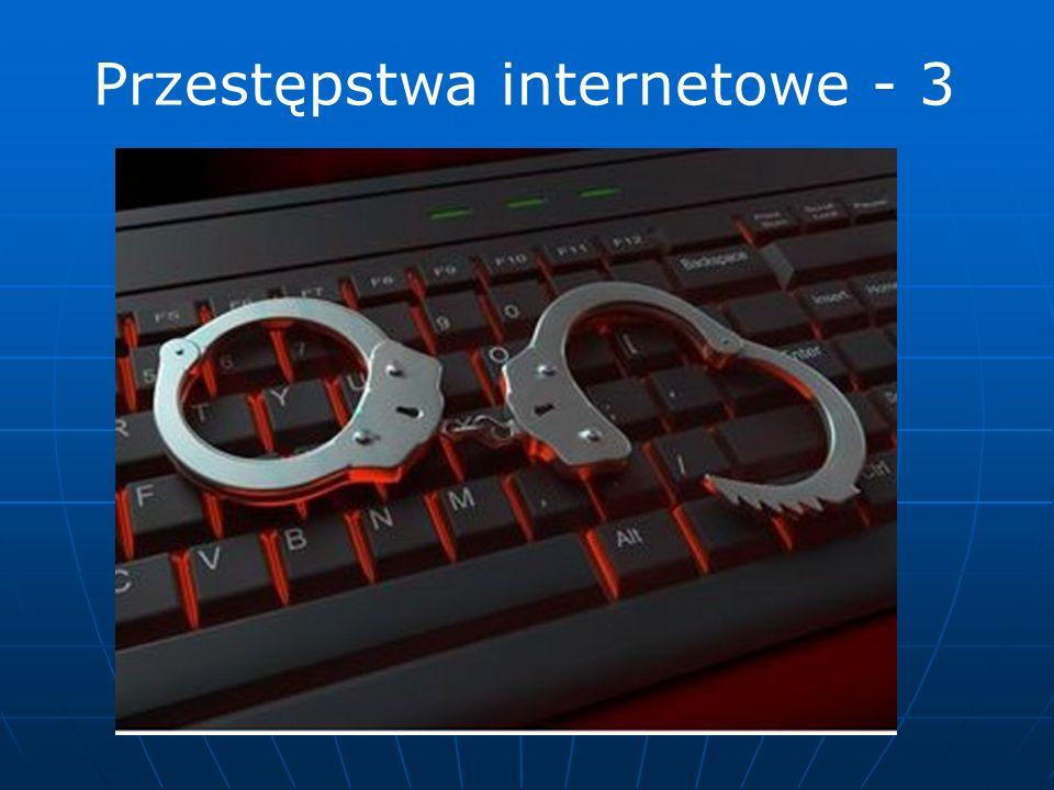 Przestępstwa internetowe - 3
