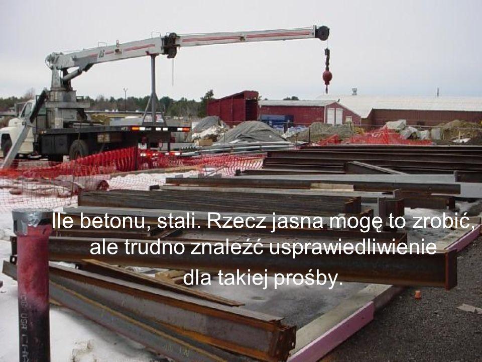 Ile betonu, stali.